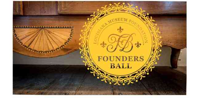 Louisiana Museum Foundation 2019 Founders Ball