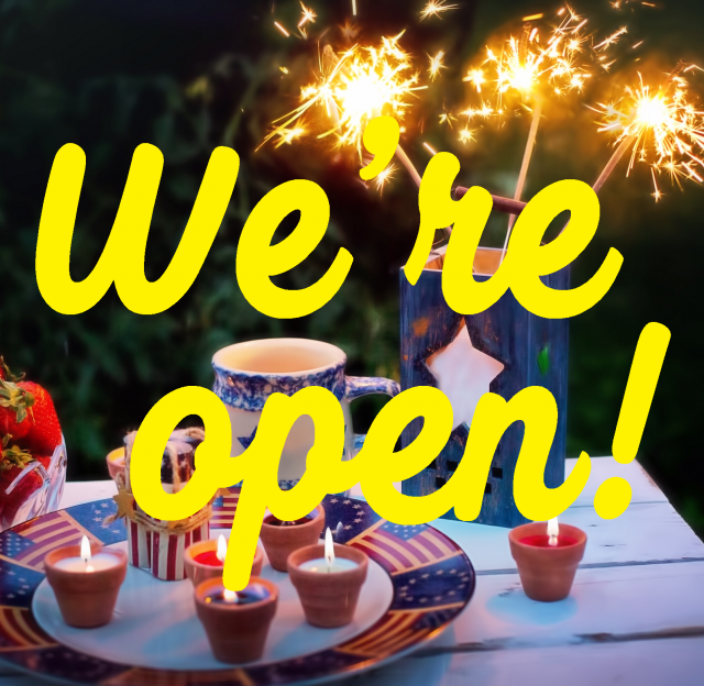 We're Open on July 4